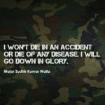 Quote by Major sudhir walia
