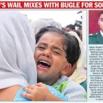 Maj Akash Singh's wife Deepti and daughter Khushi during his last journey