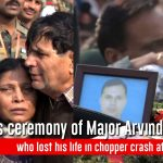 Last journey of Major Arvind Bazala