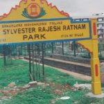 Major sylvester Rajesh Ratnam's memorial park entrance